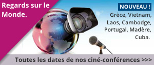 Le programme de nos cin�-conf�rences � travers toute la france