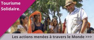 Nos actions pour soutenir le tourisme durable et solidaire
